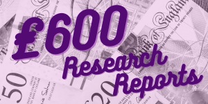 £600 research reports